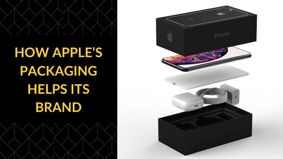How Apple's Packaging Helps its Brand